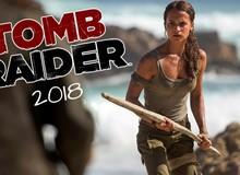 Phim điện ảnh Tomb Raider giới thiệu teaser, ra mắt vào tháng 03/2018