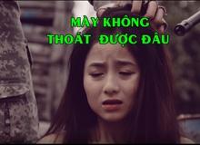 "Hot girl Việt ""bầm dập"" trong Trailer game online Truy Kích"