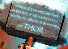 Có thể bạn chưa biết: Búa thần Mjolnir của Thor có tận 6 phiên bản khác nhau đấy!