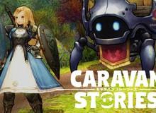 Game nhập vai hoạt hình tuyệt phẩm Caravan Stories sắp mở cửa thử nghiệm