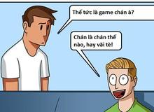 Sự mâu thuẫn mà chỉ những ai là game thủ mới hiểu