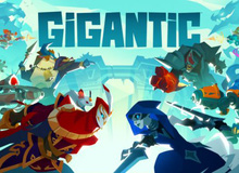 Game bom tấn Gigantic chính thức mở cửa miễn phí toàn thế giới