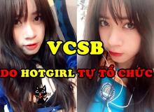 Xuất hiện giải đấu LMHT do hotgirl tự đứng ra tổ chức, tập hợp toàn cao thủ và quy mô chẳng khác gì VCSB