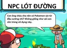 Những kiểu nhân vật game chỉ có thể tìm thấy trong Pokemon