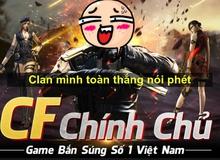 Đau ruột khi game thủ Crossfire Legends tự hé lộ ý nghĩa Clan