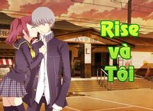 Persona 4 Golden: Rise và tôi