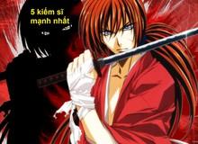 Top 5 kiếm sĩ mạnh nhất trong bộ Anime kinh điển Rurouni Kenshin