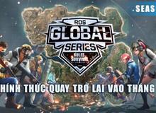 ROS Mobile: Global Series, giải đấu mang tính quốc tế chính thức trở lại cuối tuần này