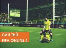 """4 cầu thủ mang """"dòng máu ngôi sao"""" trong FIFA Online 4"""