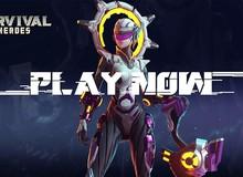 Survival Heroes – Game MOBA kết hợp Liên Quân và PUBG sẽ được phát hành tại Việt Nam?