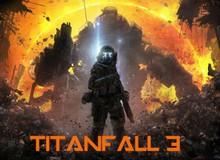 Tất tần tật những điều cần biết về Titanfall 3, bom tấn FPS siêu hot
