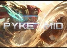 Pyke đang là tướng đi mid mạnh nhất thời điểm hiện tại và hướng dẫn nhanh cho ai muốn thử