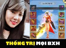 """Nói có sai đâu, BXH của Tam Sinh Tam Thế đang bị """"All Kill"""" bởi duy nhất 1 game thủ nữ đây này!"""