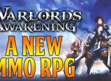 Warlords Awakening - Game nhập vai hành động mang tính đột phá mới mở cửa