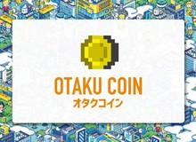Hết Chuối-Coin, chúng ta còn có Otaku Coin: Đồng tiền ảo dành riêng cho các fan Anime/ Manga đó!