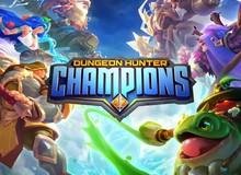 Dungeon Hunter Champions - Sự kết hợp thú vị giữa MOBA và ARPG trên nền tảng mobile của Gameloft