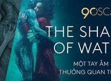 """""""The Shape of Water"""" đại thắng tại Oscar với 4 giải thưởng, ẵm cả hạng mục Đạo diễn và Phim truyện xuất sắc"""