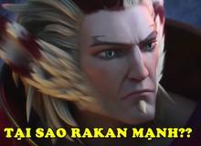 LMHT: Lý giải nguyên nhân khiến cho Rakan trở thành tướng Hỗ Trợ thời điểm hiện tại