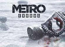 Metro: Exodus, cú hích độc đáo từ những thay đổi đặc biệt