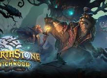 Top 5 Deck mạnh nhất HearthStone sau một tuần phiên bản Witch Woods ra mắt