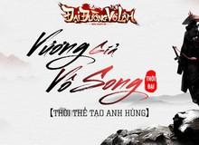 """Cuối cùng Đại Đường Võ Lâm đã lên đến thời đại """"Vương Giả Vô Song"""""""