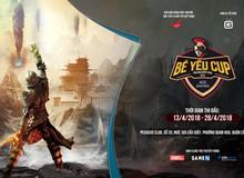 AoE Bé Yêu Cup 2018 - Giải đấu tôn vinh và tưởng nhớ một huyền thoại