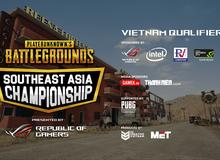 Thông tin chính thức về giải PUBG lớn nhất thế giới vòng loại Việt Nam/ĐNÁ