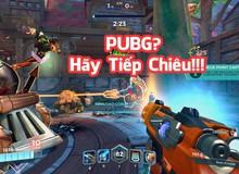 5 game online 'chẳng liên quan' đã bất ngờ ra mắt chế độ mới để đánh nhau với PUBG
