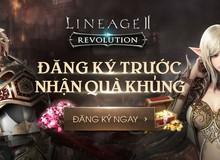 Cho phép game thủ đăng ký sớm, Lineage 2: Revolution sẽ ra mắt tại Việt Nam trong tháng 7/2018?