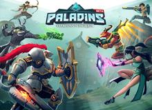 Chạy ngon hơn 2 năm, game hot Paladins cuối cùng cũng ấn định mở cửa chính thức