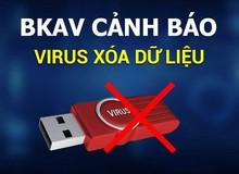 Cảnh báo virus nguy hiểm xóa dữ liệu trên USB, đã lây nhiễm 1.2 triệu máy tính