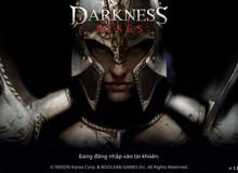 Darkness Rises - Sản phẩm sẽ tái định nghĩa dòng game ARPG tại Việt Nam
