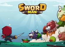 Sword Man - RPG đi cảnh chơi không cần mạng, độ gây nghiện cực cao