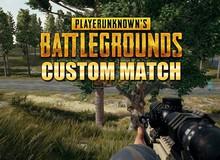 Cuối cùng thì game thủ PUBG cũng sắp được chạm tay vào custom match!