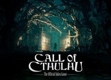 """Game kinh dị Call of Cthulhu ấn định ngày ra mắt, game thủ đã sẵn sàng """"đóng bỉm"""""""