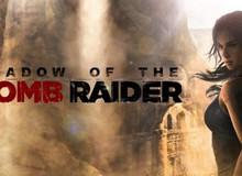 10 phút gameplay của Shadow of The Tomb Raider, Lara Croft vẫn xinh đẹp và cuốn hút như ngày nào