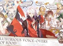 """Food Fantasy - RPG Nhật cực dị lấy nội dung về """"đồ ăn ngon"""" đã cho phép đăng ký sớm"""