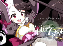 """Epic Seven, game nhập vai siêu đẹp dành cho """"tín đồ"""" Anime"""
