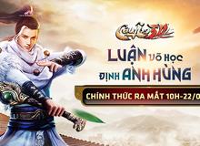 Cửu Âm 3D VNG chính thức ra mắt game thủ Việt cùng nhiều ưu đãi hấp dẫn
