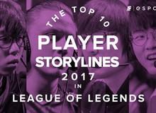 Faker và top 10 game thủ đáng nhớ nhất của làng Liên Minh Huyền Thoại trong năm 2017