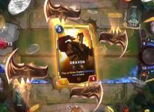 Cận cảnh 20 phút game thẻ bài LMHT - Legends of Runeterra