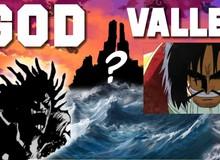 One Piece: Hòn đảo bí ẩn God Valley chính là đô thị huyền thoại đã được đề cập bởi Bellamy?