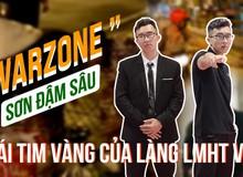 Warzone - trái tim vàng của làng LMHT Việt Nam