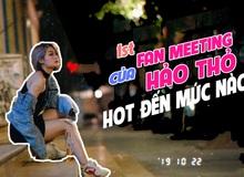 Fan meeting đầu tiên trong sự nghiệp của Hảo Thỏ - Đại tiệc quy tụ trai xinh gái đẹp của làng stream Việt