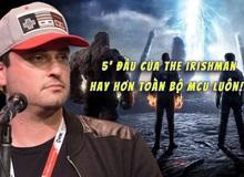 """Đạo diễn Fantastic Four """"cà khịa"""" Marvel: 5 phút đầu của The Irishman hay hơn toàn bộ 23 phim MCU cộng lại"""