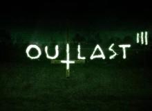 Game kinh dị Outlast hé lộ phần 3?