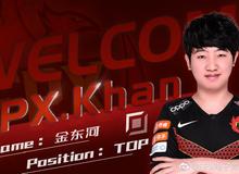 Chính thức: Khan gia nhập Fun Plus Phoenix, cạnh tranh cùng Gimgoon cho vị trí thi đấu Đường trên