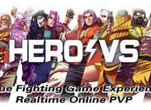 """HeroVersus - Game đối kháng sở hữu combo cực đa dạng, không tồn tại khái niệm """"Pay to Win"""""""