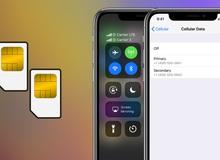 Hướng dẫn cài đặt và sử dụng 2 Sim trên iPhone