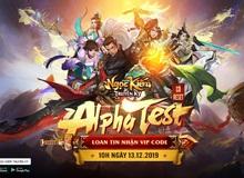[CHÍNH THỨC] Ngọc Kiếm Truyền Kỳ: Game chuẩn cho fan cuồng võ lâm sẽ mở Alpha Test ngày 13/12